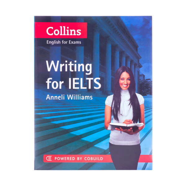Collins English for Exams Writing for Ielts